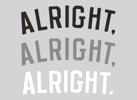 Alright-Alright-Alright